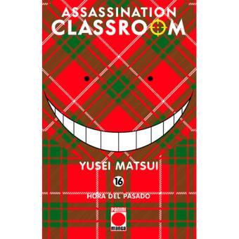 Assassination Classroom 16. Hora del pasado