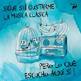 Sigue Sin Gustarme la Música clásica - 2 CD