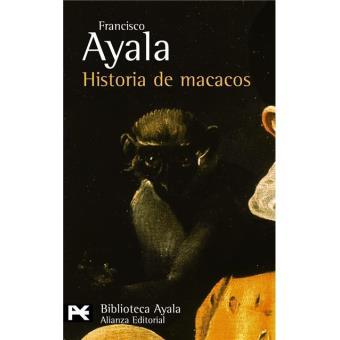 Historia de macacos y otros relatos