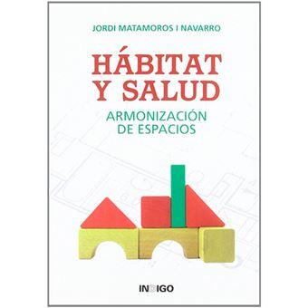 Hábitat y salud - Armonización de espacios