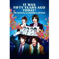 It Was Fifty Years Ago Today... Sgt Pepper and Beyond - Blu-Ray
