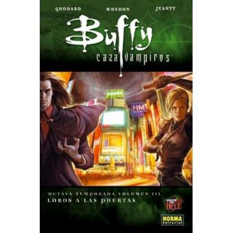 Buffy Cazavampiros 8ª temporada.. 3. Lobos a las puertas