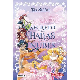 Tea Stilton especial 3: El secreto de las hadas de las nubes