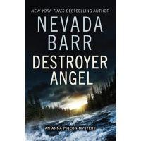 Destroyer Angel (Anna Pigeon Mysteries, Book 18)