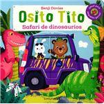 Osito tito-safari de dinosaurios