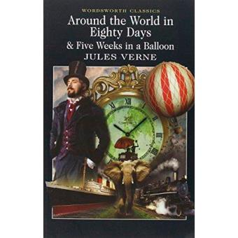 Around the World in Eighty Days: 5 Weeks in a Balloon