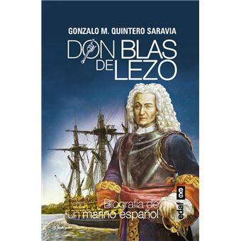 Don Blas de Lezo: Biografía de un marino español