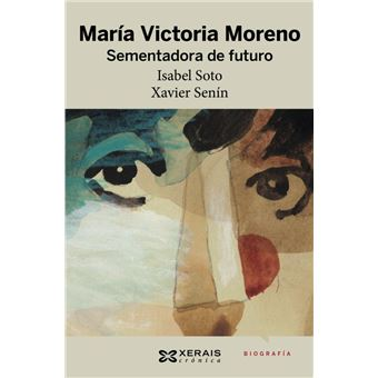 María Victoria Moreno. Sementadora de futuro