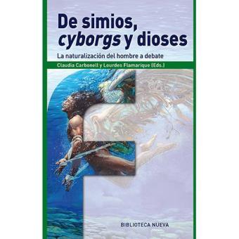 De simios, cyborgs y dioses