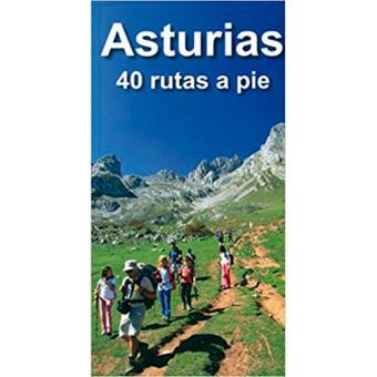 Asturias. 40 rutas a pie