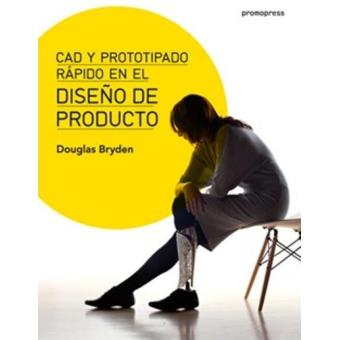 CAD y prototipado rápido en el diseño de producto