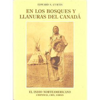 El indio norteamericano - En los bosques y llanuras