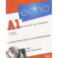 Echo A1 Méthode de français . Cahier personnel d'apprentissage, avec 250 exercices, avec 1 CD audio