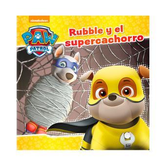 Paw Patrol - Rubble y el supercachorro