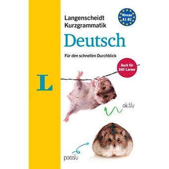 Langenscheidt Kurzgrammatik Deutsch. A1-B2