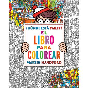 Dónde está Wally? Libro para colorear   Martin Handford  5% en