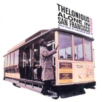 Thelonious Alone In San Francisco (Ed. Poll Winners) - Exclusiva Fnac