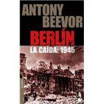 Berlín. La caída 1945