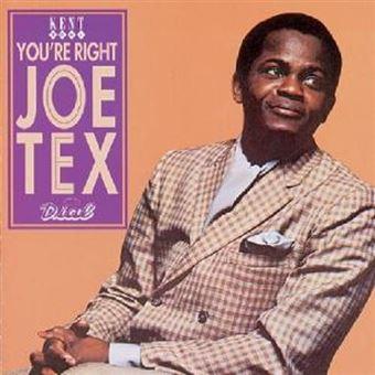 Youre Right Joe Tex