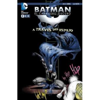 Batman. El caballero oscuro. A través del espejo