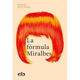 La fórmula Miralbes