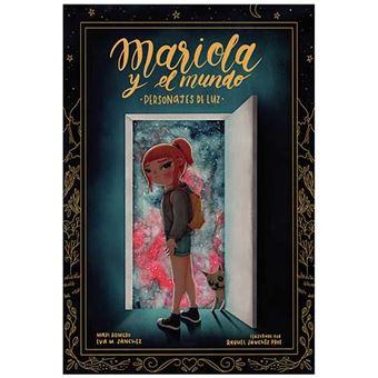 Mariola y el mundo - Personajes de luz