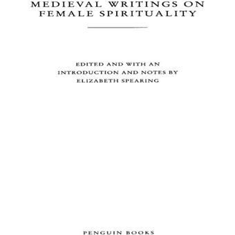 Medieval Writings on Female Spirituality