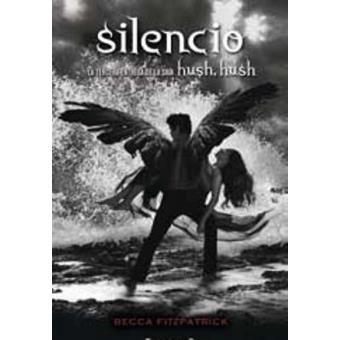 Hush, Hush 3. Silencio