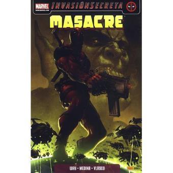 Masacre 1: Invasión secreta. Uno de los nuestros