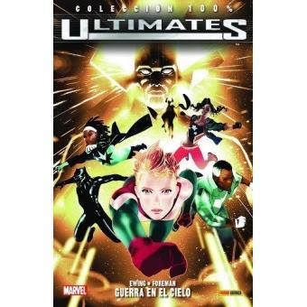 100% Marvel. Ultimates 3. Guerra en el cielo