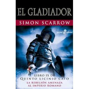 El gladiador X - Simon Scarrow -5% en libros   FNAC