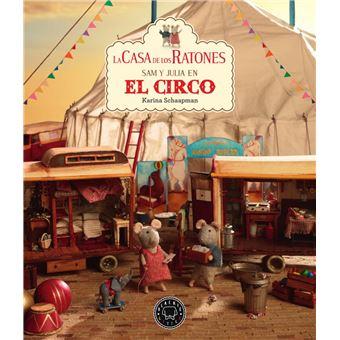 La casa de los ratones 5 Sam y Julia en el circo