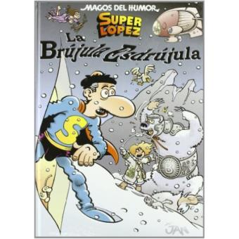 Superlópez - La brújula esdrújula