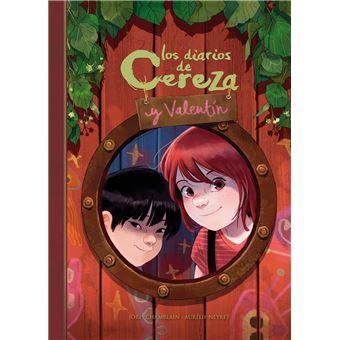 Los diarios de Cereza y Valentín (Cereza y Valentín 1)