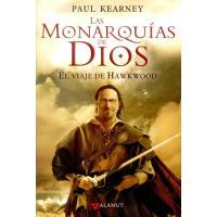Las monarquías de Dios 1. El Viaje de Hawkwood