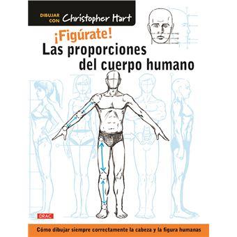 ¡Figúrate! Las proporciones del cuerpo humano