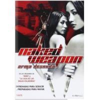 Naked Weapon (Arma desnuda) - DVD
