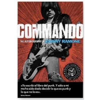Commando: memorias de Johnny Ramone