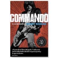 Commando: memorias de Johnny Ramone