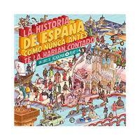 La historia de España como nunca te la habían contado