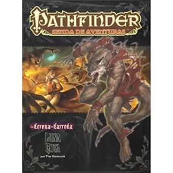 Pathfinder. La corona de carroña 3: Luna rota
