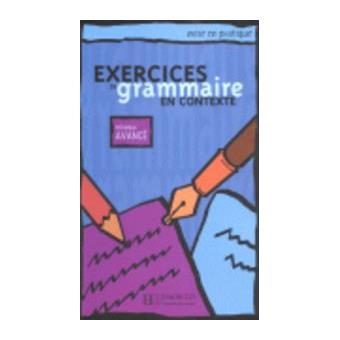 Exercices de Grammaire en contexte avancé