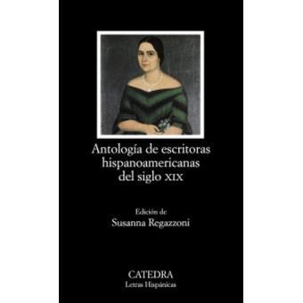 Antología de escritoras de Hispanoamérica del siglo XIX