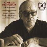 Vinicius de Moraes en Argentina (con Mª Creuza, Mª Bethania y Toquinho) - Edición 50 Aniversario - 3 Vinilos