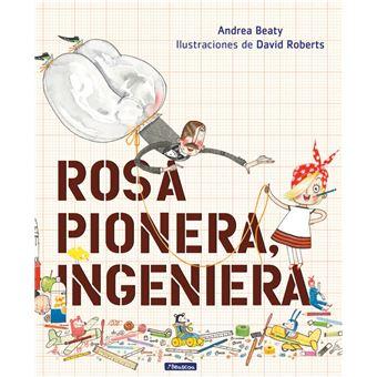 Rosa Pionera, ingeniera