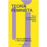 Teoría Feminista 1 - De la Ilustración al segundo sexo