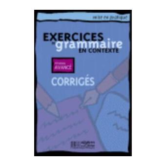 Exercices de grammaire en contexte corriges niveau avance