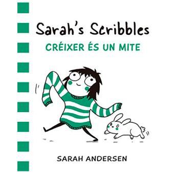 Sarah's Scribbles: Créixer és un mite