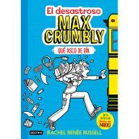 El desastroso Max Crumbly: Qué asco de día