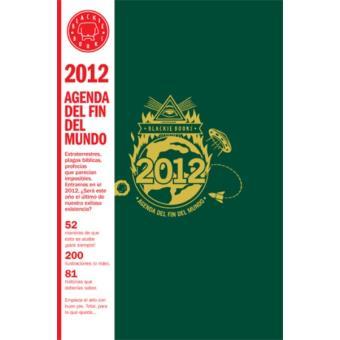 Agenda 2012 del fin del mundo